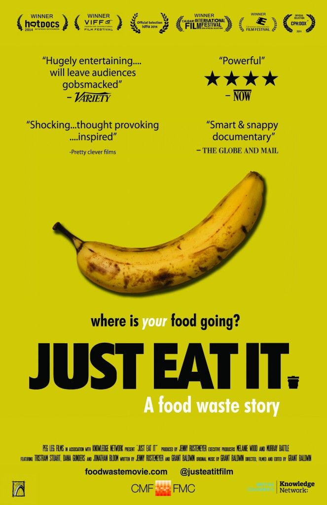 Just Eat It Poster - Sept, 2015